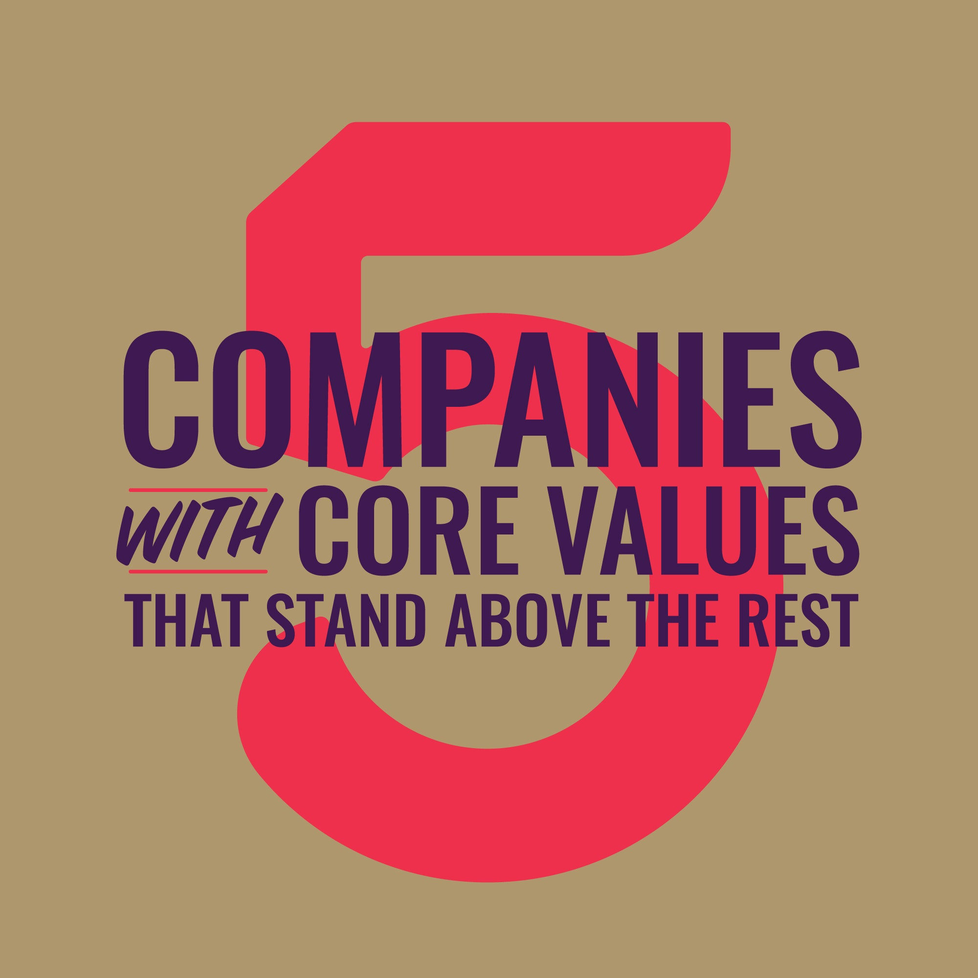 5 Companies with Awesome Core Values | Element Three